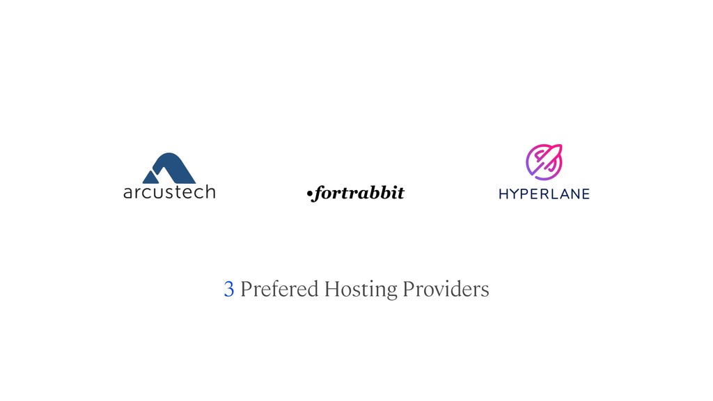 3 Prefered Hosting Providers