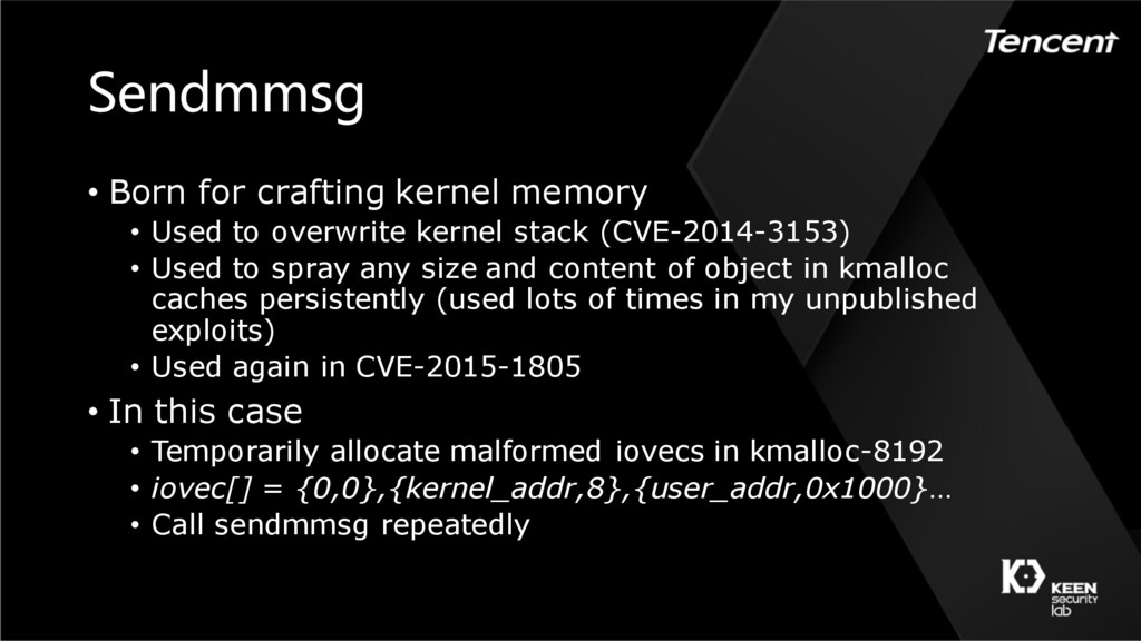 Sendmmsg • Born for crafting kernel memory • Us...