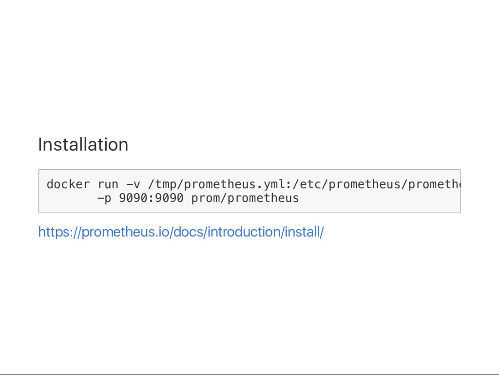 Installation https://prometheus.io/docs/introdu...