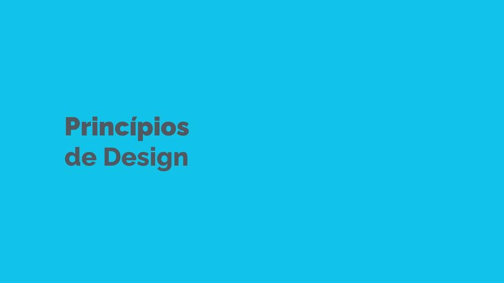 Princípios   de Design