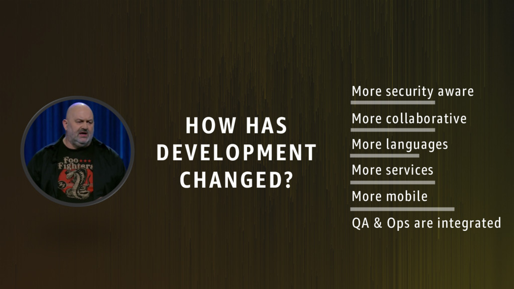 HOW HAS DEVELOPMENT CHANGED? More mobile More c...