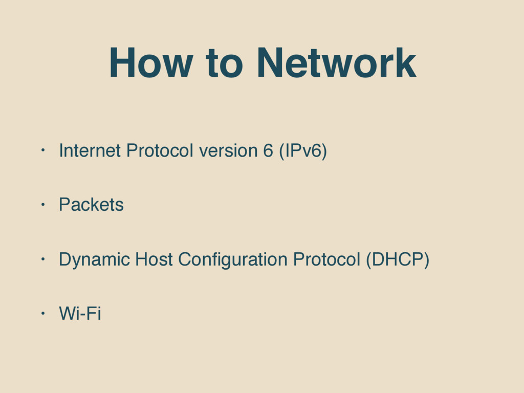 How to Network • Internet Protocol version 6 (I...