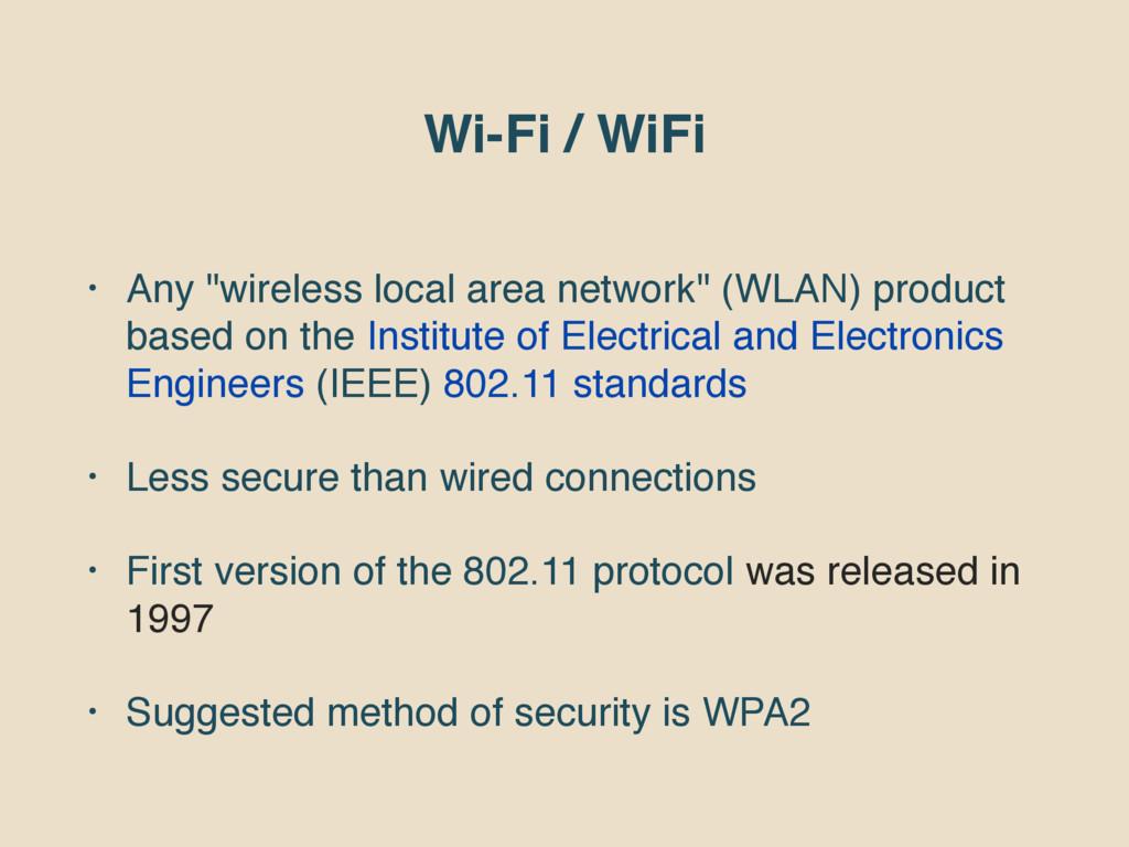 """Wi-Fi / WiFi • Any """"wireless local area network..."""