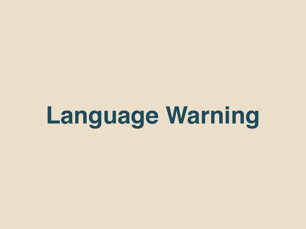 Language Warning