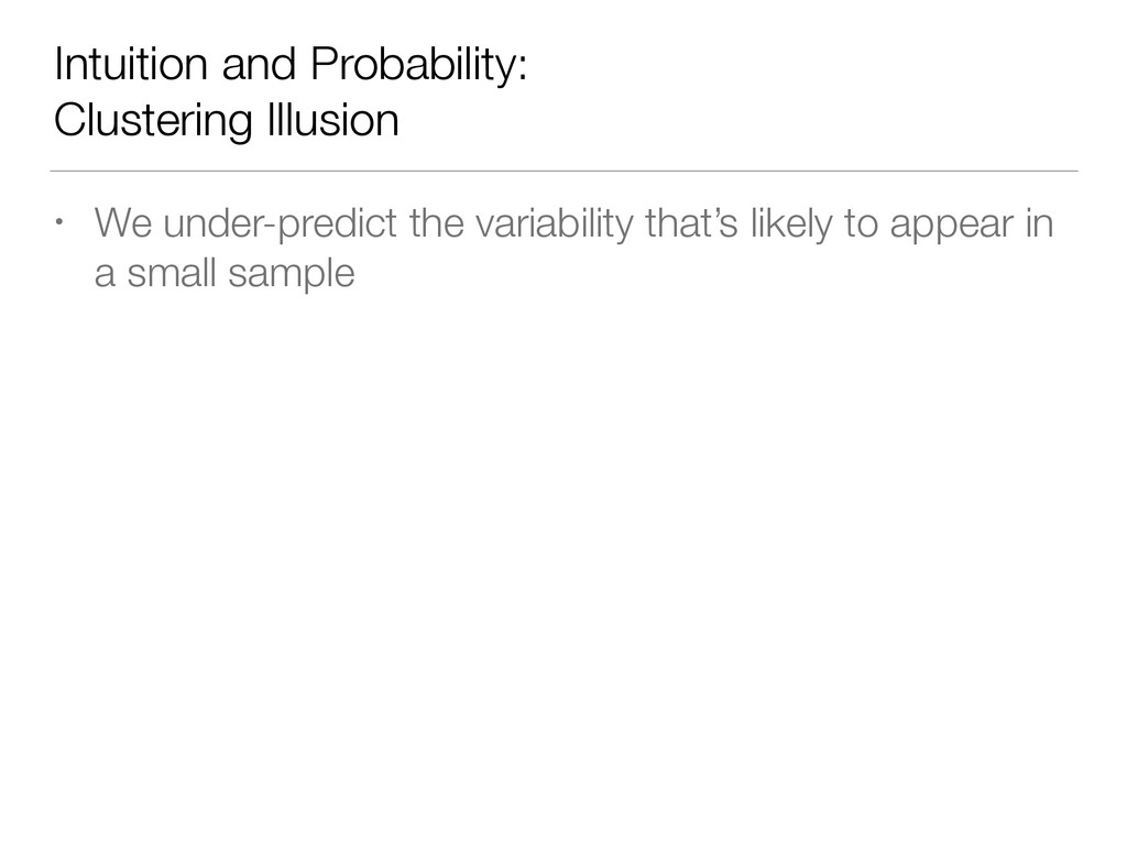Intuition and Probability: Clustering Illusion ...