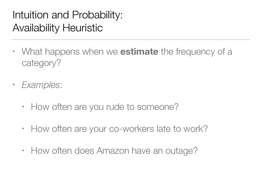 Intuition and Probability: Availability Heurist...