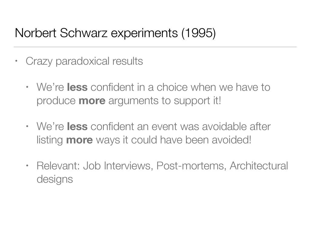 Norbert Schwarz experiments (1995) • Crazy para...