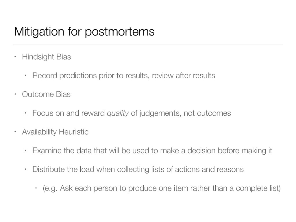 Mitigation for postmortems • Hindsight Bias • R...