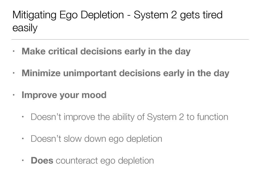 Mitigating Ego Depletion - System 2 gets tired ...