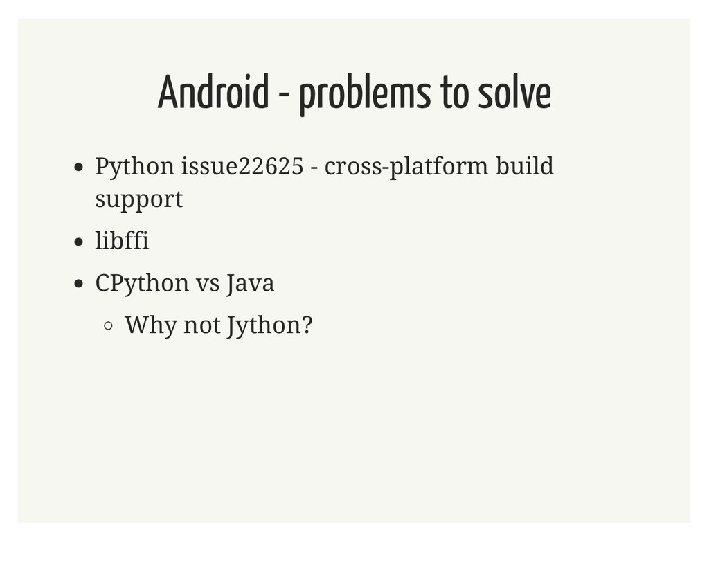Android - problems to solve Python issue22625 -...