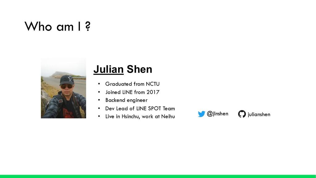 Julian Shen • Graduated from NCTU • Joined LINE...