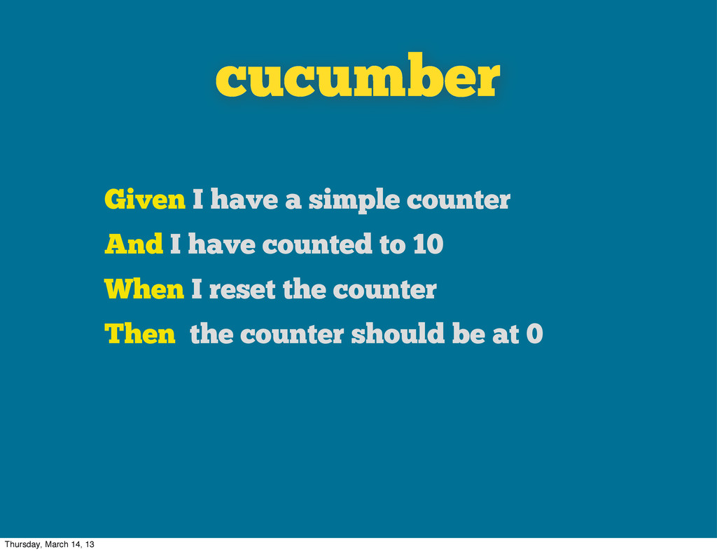 cucumber Given I have a simple counter And I ha...