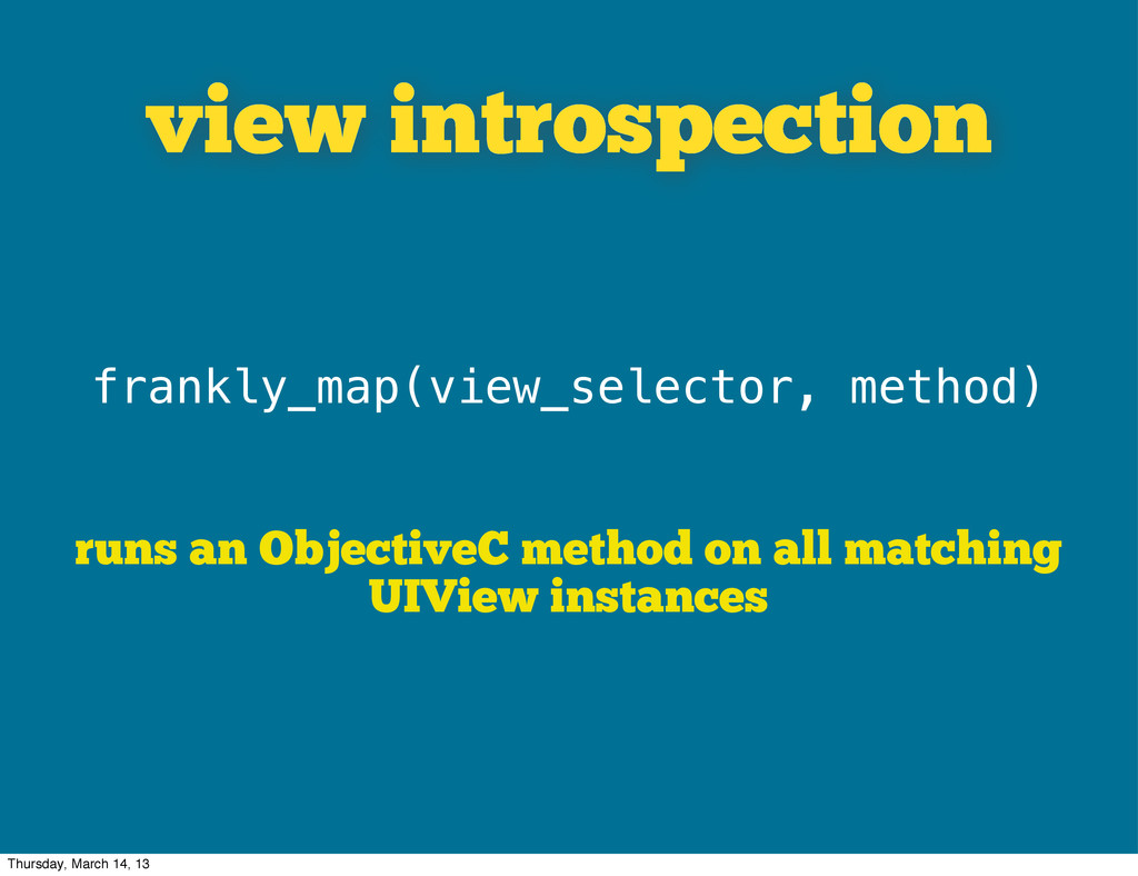 view introspection frankly_map(view_selector, m...