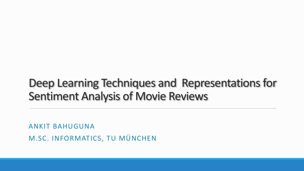 Deep Learning Techniques and Representations fo...