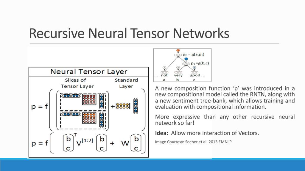 Recursive Neural Tensor Networks A new composit...