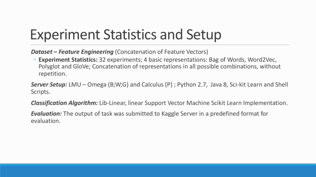 Experiment Statistics and Setup Dataset – Featu...