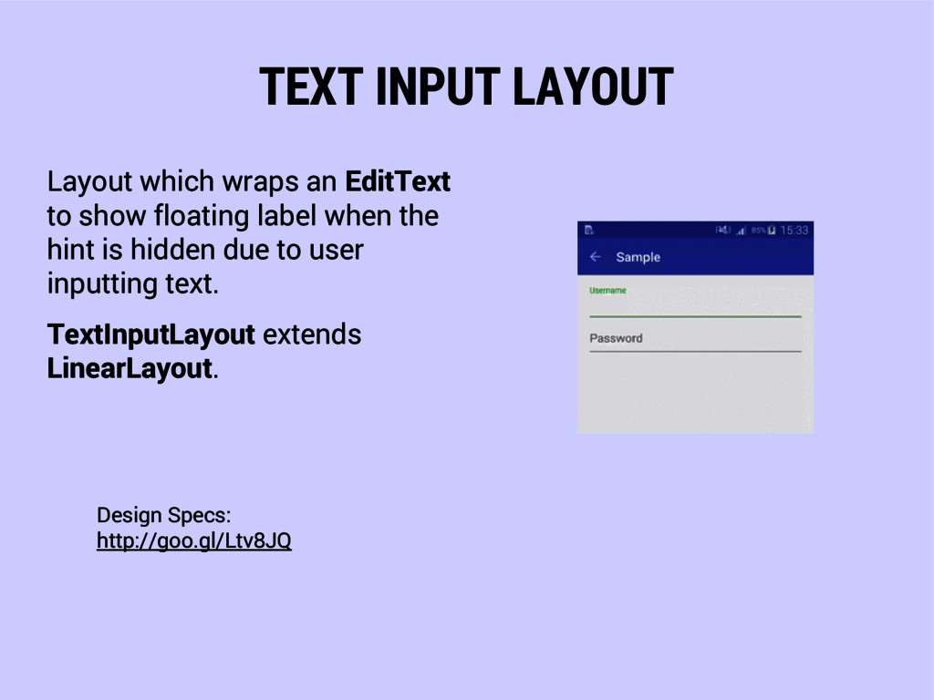 TEXT INPUT LAYOUT Layout which wraps an EditTex...