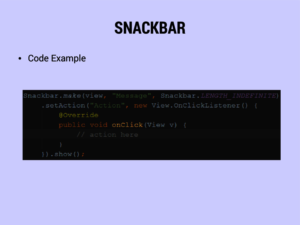 SNACKBAR ● Code Example