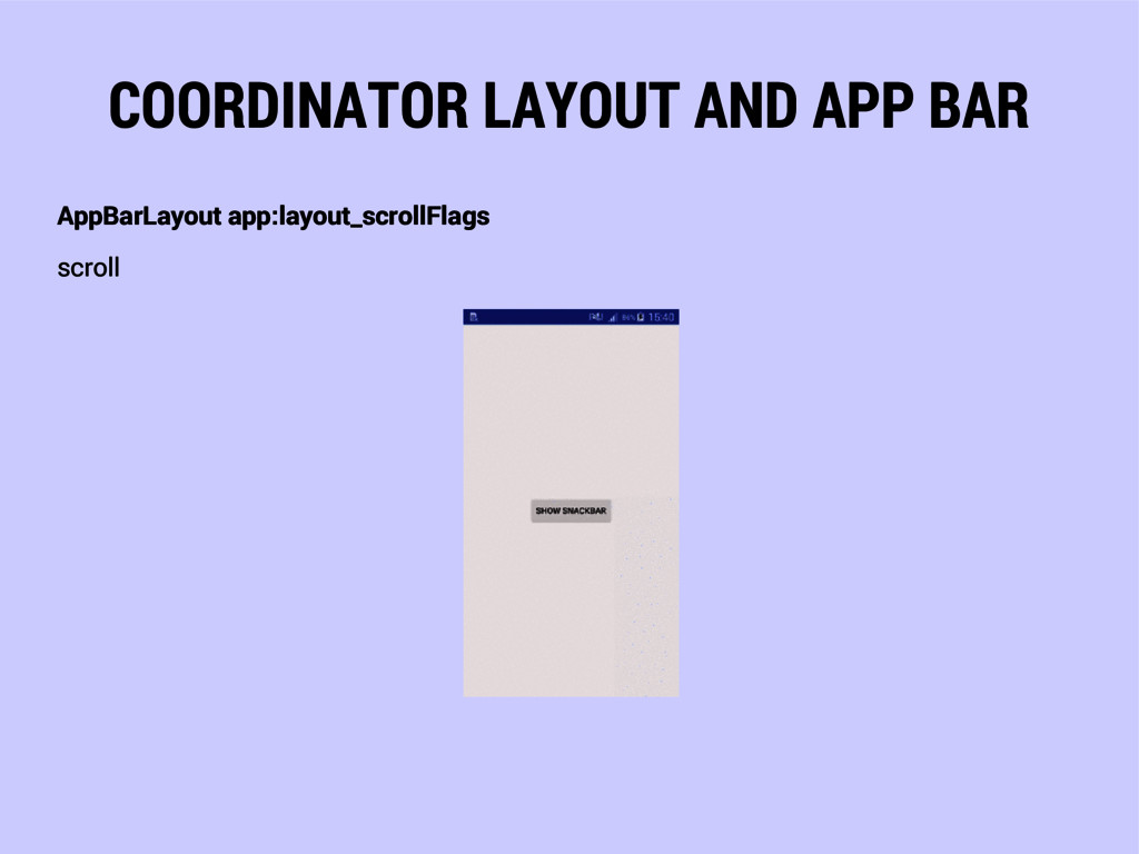 COORDINATOR LAYOUT AND APP BAR AppBarLayout app...