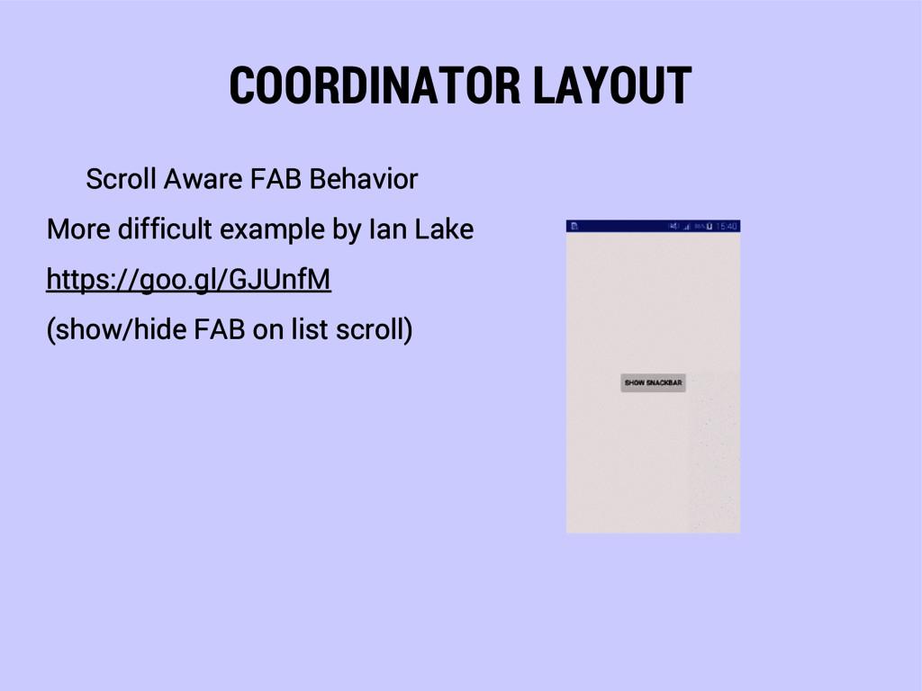 COORDINATOR LAYOUT Scroll Aware FAB Behavior Mo...