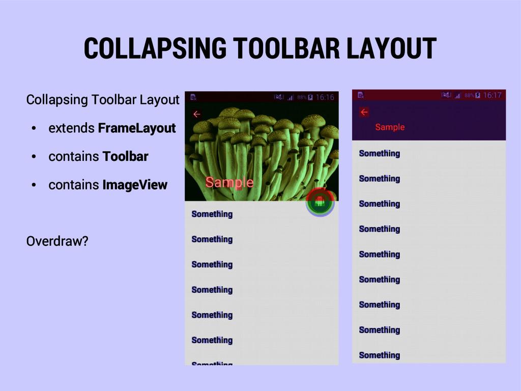COLLAPSING TOOLBAR LAYOUT Collapsing Toolbar La...