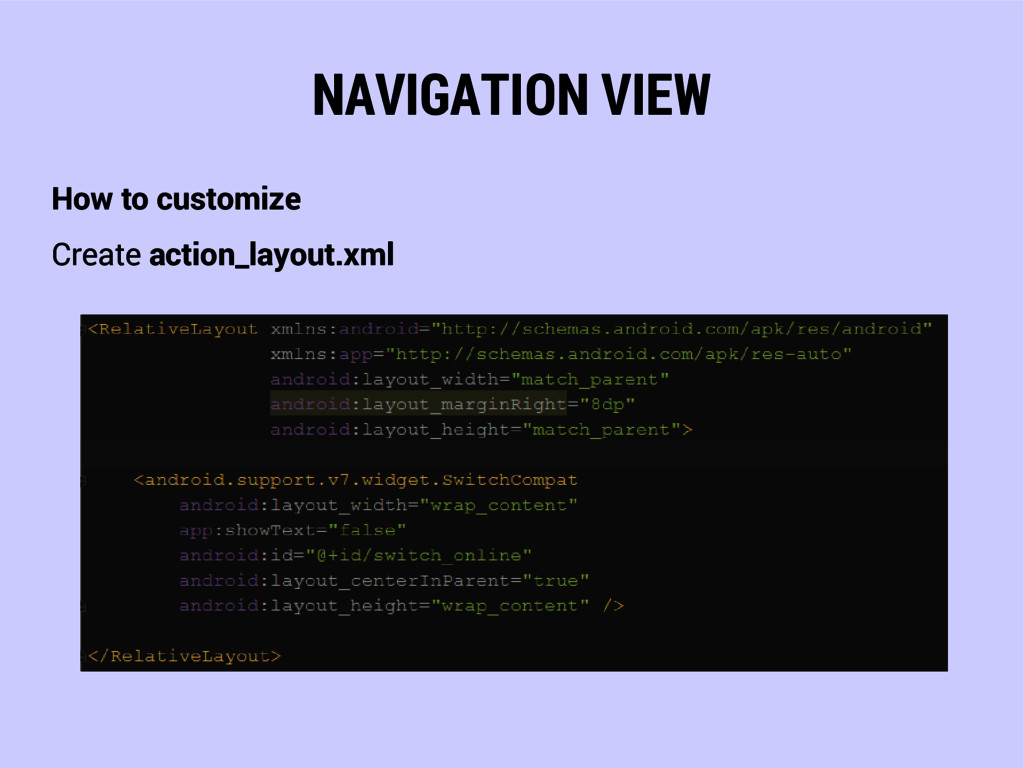 NAVIGATION VIEW How to customize Create action_...