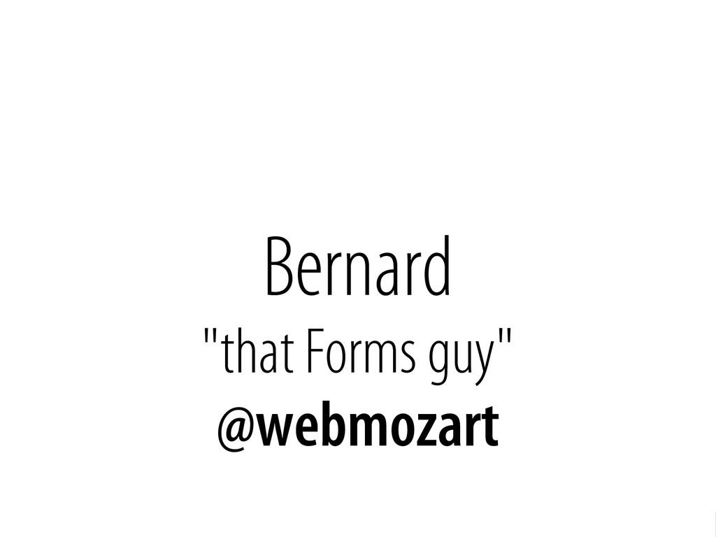 """Bernhard Schussek @webmozart 3/96 Bernard """"that..."""