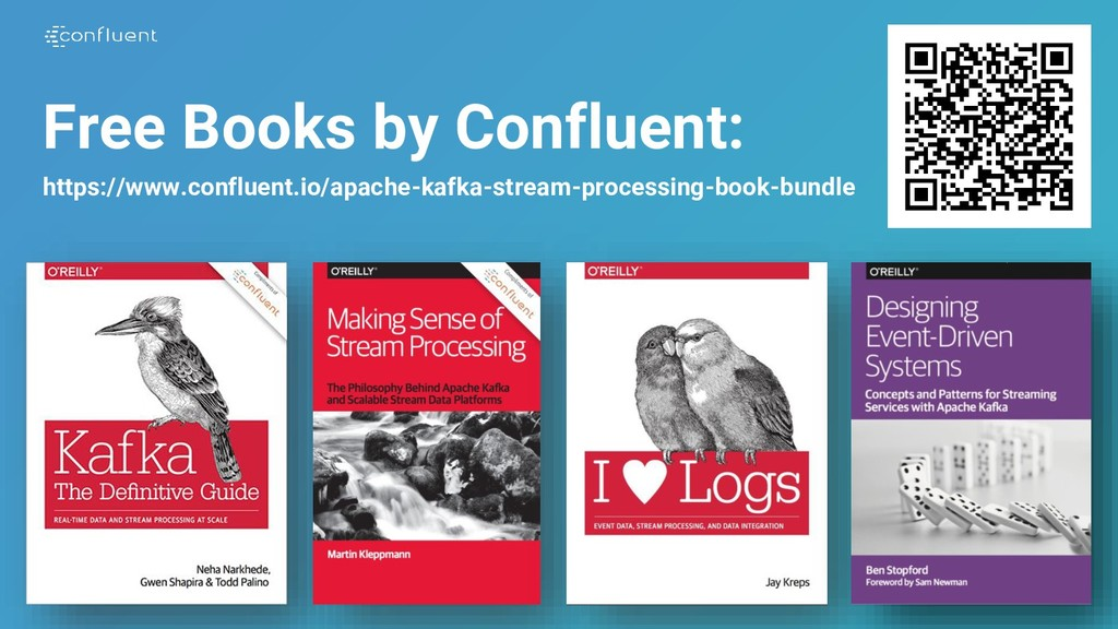 19 Free Books by Confluent: https://www.conflue...