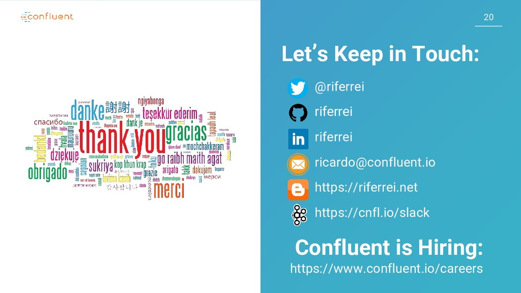 20 Let's Keep in Touch: @riferrei riferrei rife...