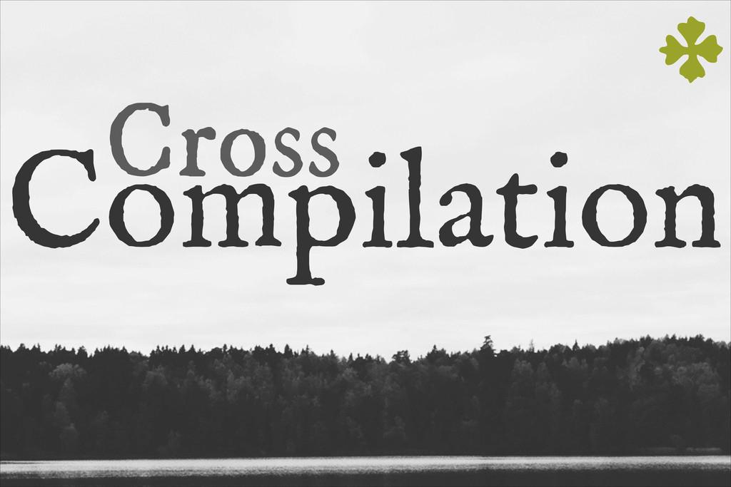 Compilation Cross c