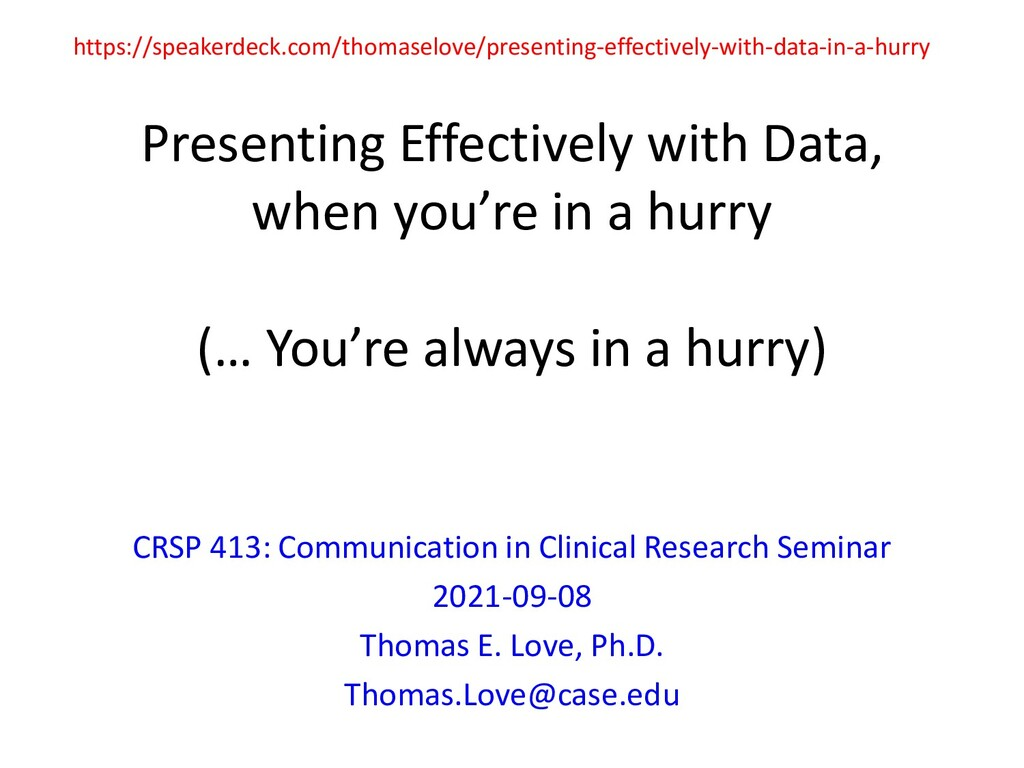 Presenting Effectively with Data, when you're i...