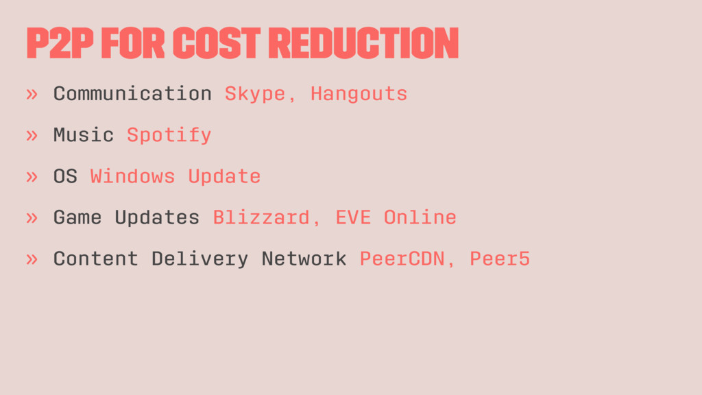 P2P for cost reduction » Communication Skype, H...