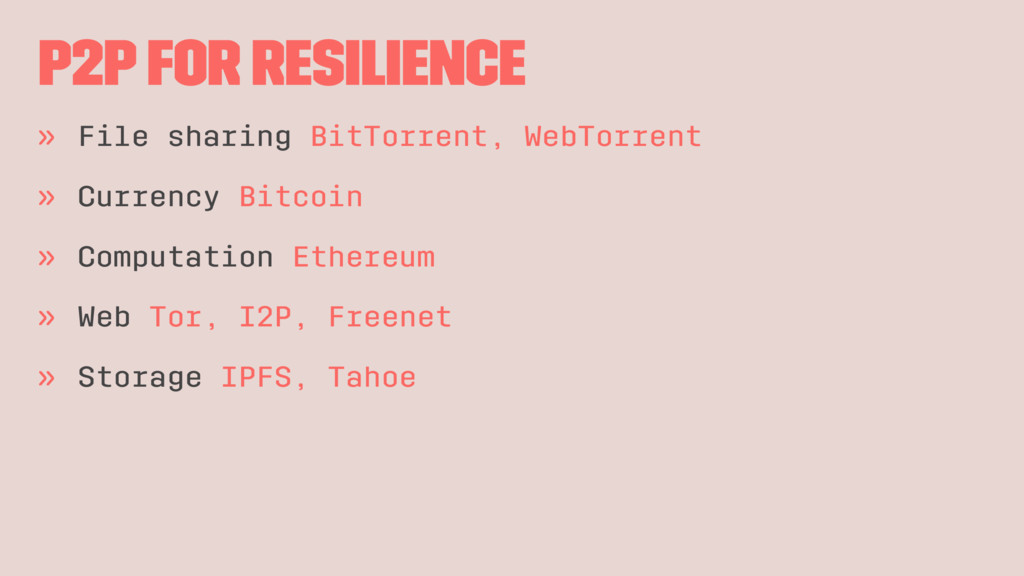 P2P for resilience » File sharing BitTorrent, W...