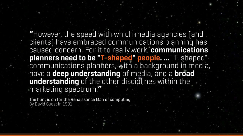 """""""However, the speed with which media agencies (..."""