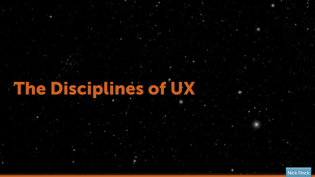 The Disciplines of UX