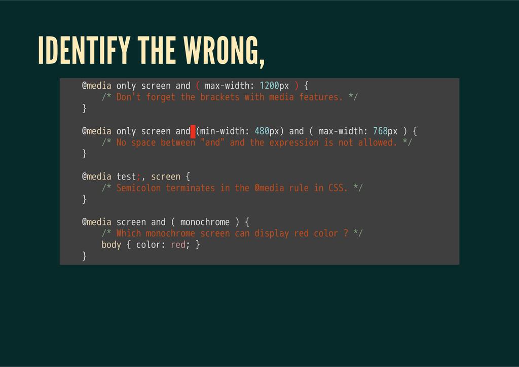 IDENTIFY THE WRONG, 㫔㫔㫔㫔㫮㫤㫜㫛㫠㫘㫔㫦㫥㫣㫰㫔㫪㫚㫩㫜㫜㫥㫔㫘㫥㫛㫔...