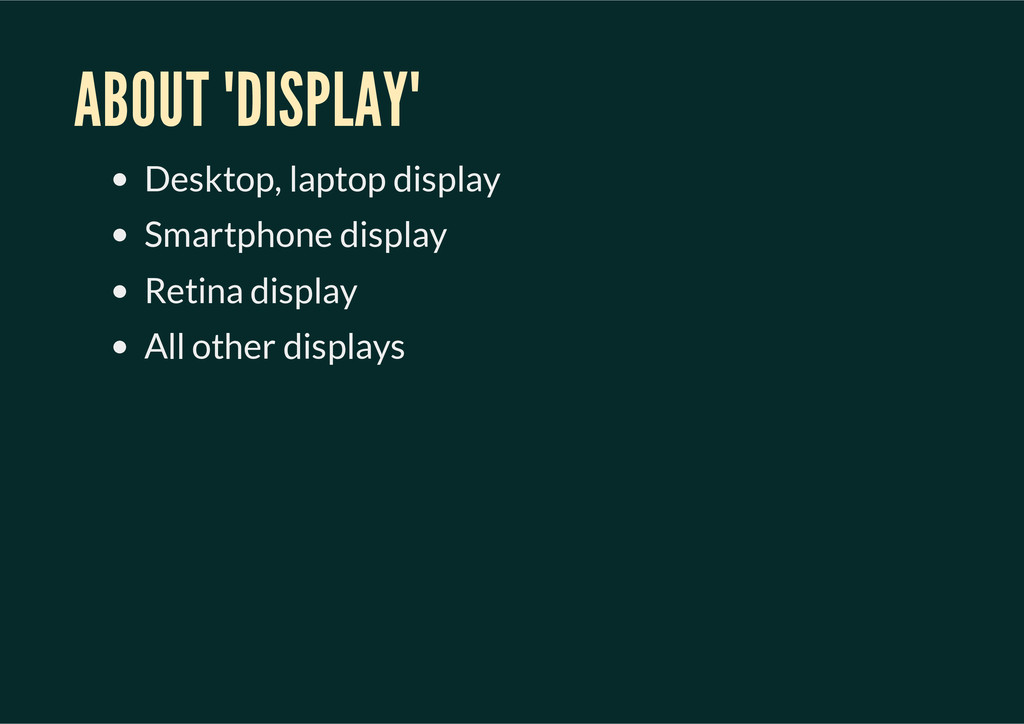 "ABOUT ""DISPLAY"" Desktop, laptop display Smartph..."