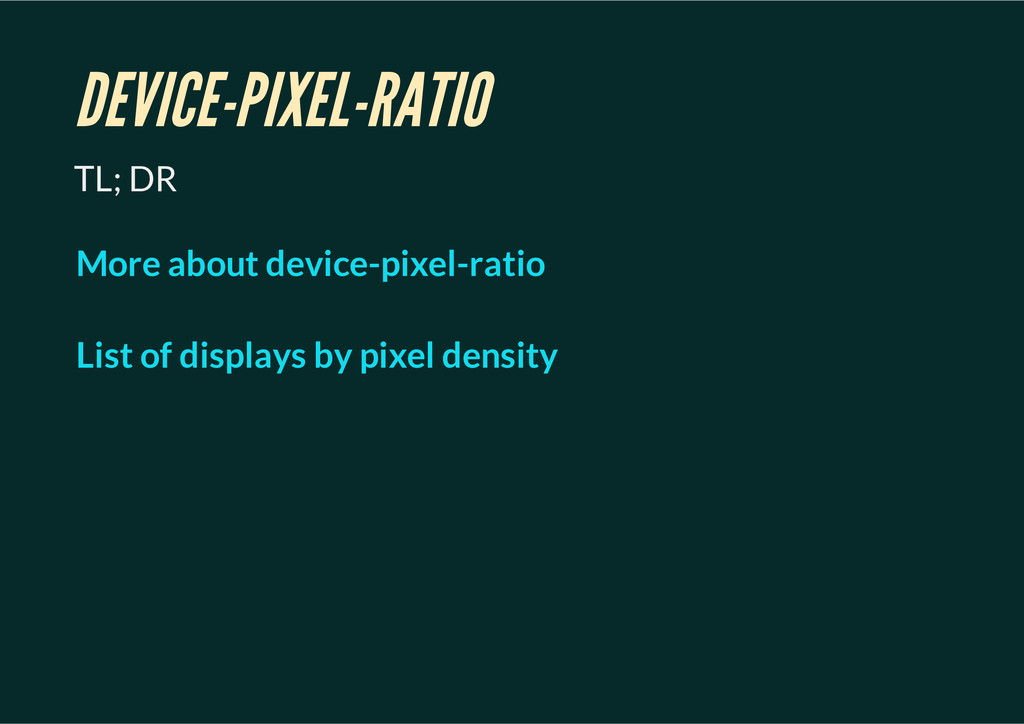 DEVICE-PIXEL-RATIO TL; DR More about device-pix...