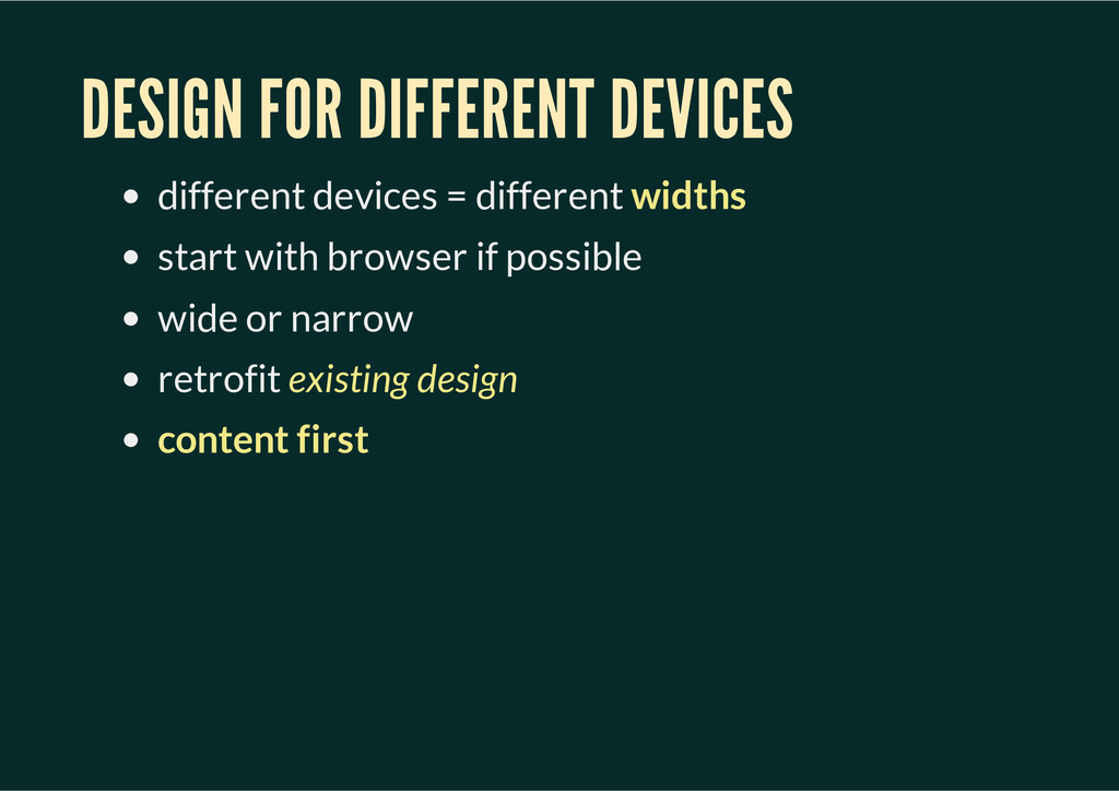 DESIGN FOR DIFFERENT DEVICES different devices ...