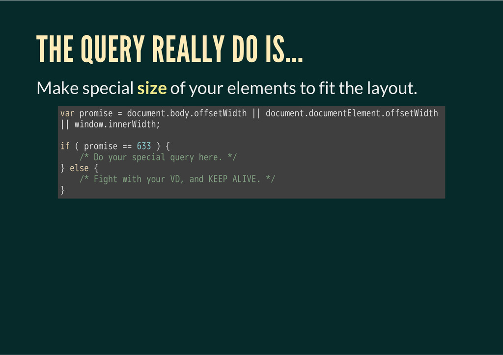 THE QUERY REALLY DO IS... Make special size of ...