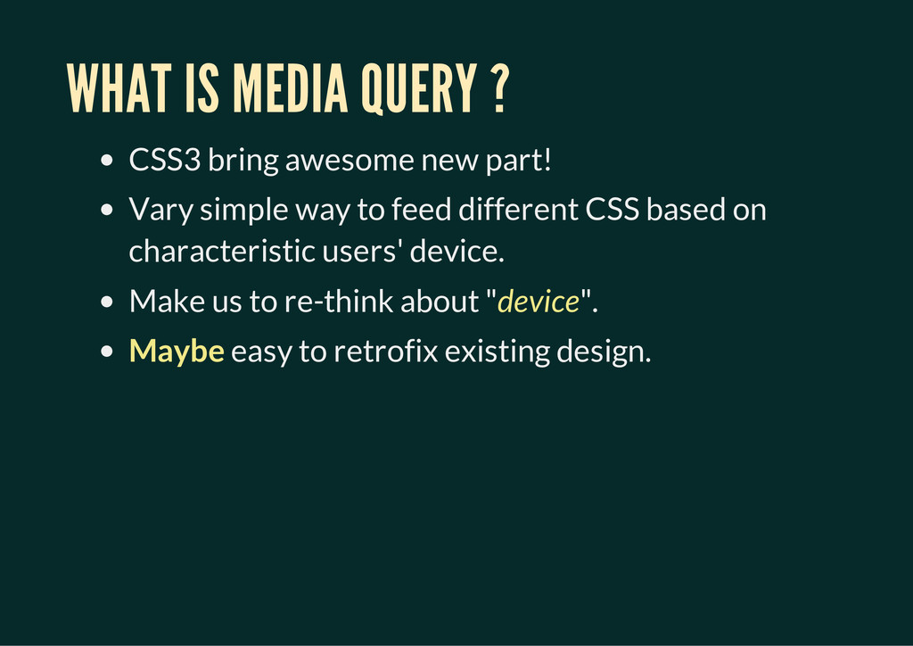 WHAT IS MEDIA QUERY ? CSS3 bring awesome new pa...