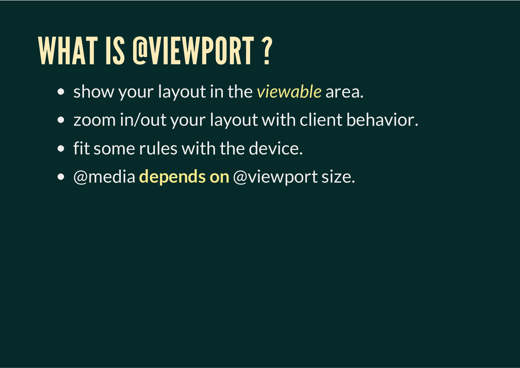 WHAT IS @VIEWPORT ? show your layout in the vie...