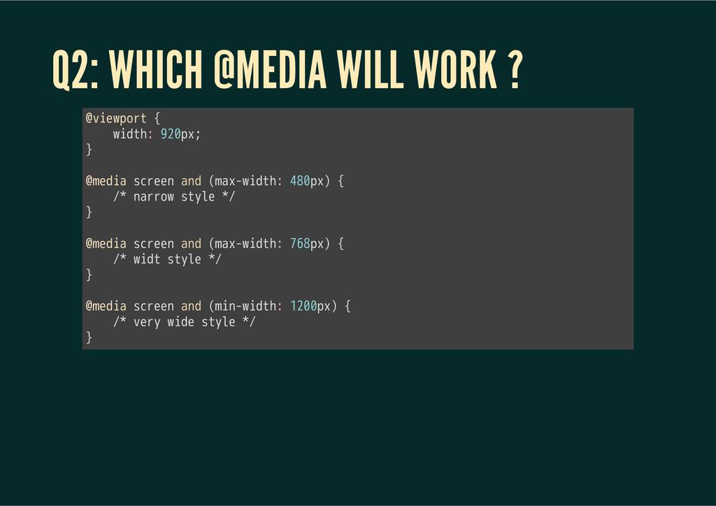 Q2: WHICH @MEDIA WILL WORK ? 㫮㫭㫠㫜㫮㫧㫦㫩㫫㫔㫲 㫔㫔㫔㫔㫮㫠...