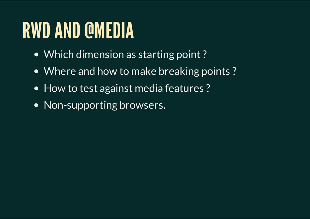 RWD AND @MEDIA Which dimension as starting poin...