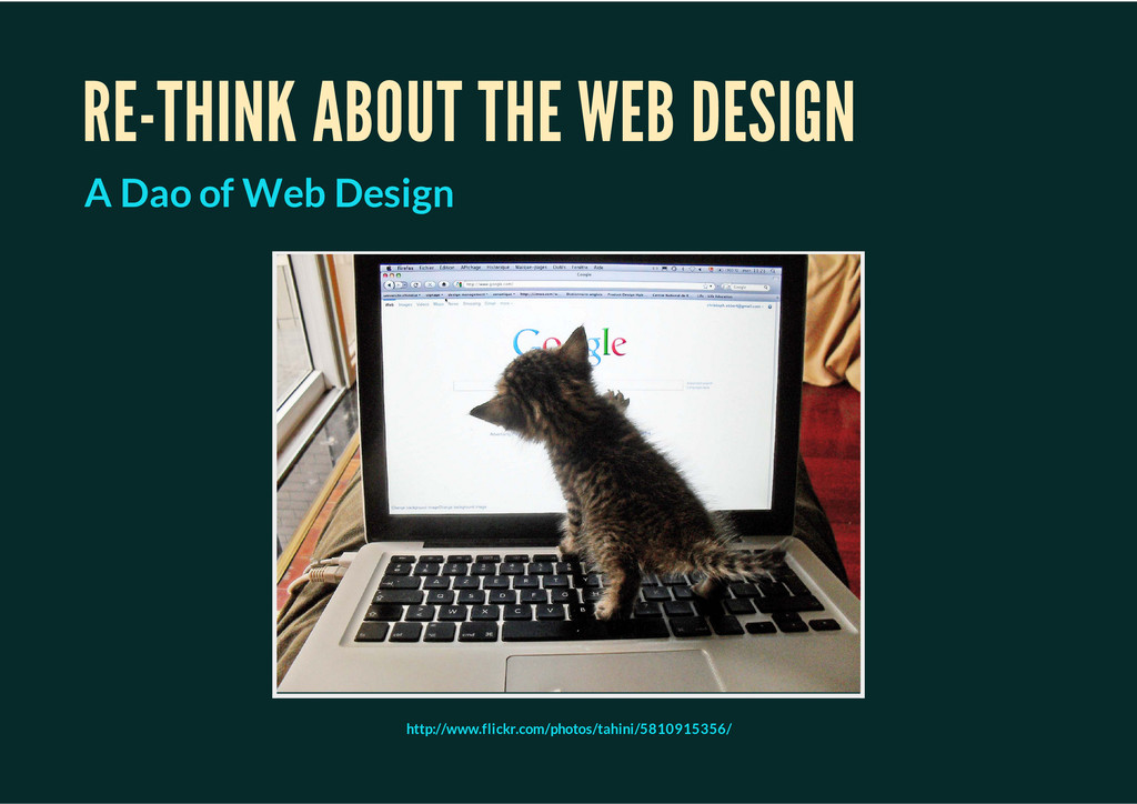RE-THINK ABOUT THE WEB DESIGN A Dao of Web Desi...