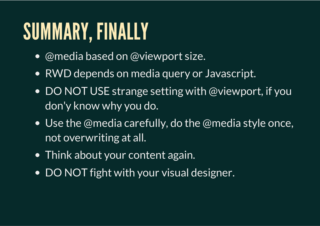 SUMMARY, FINALLY @media based on @viewport size...