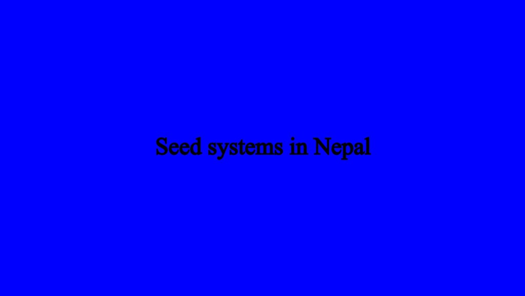 Seed systems in Nepal