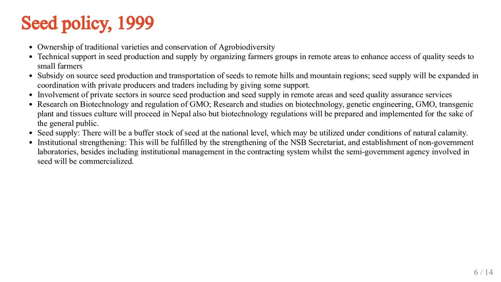Seed policy, 1999 Ownership of traditional vari...