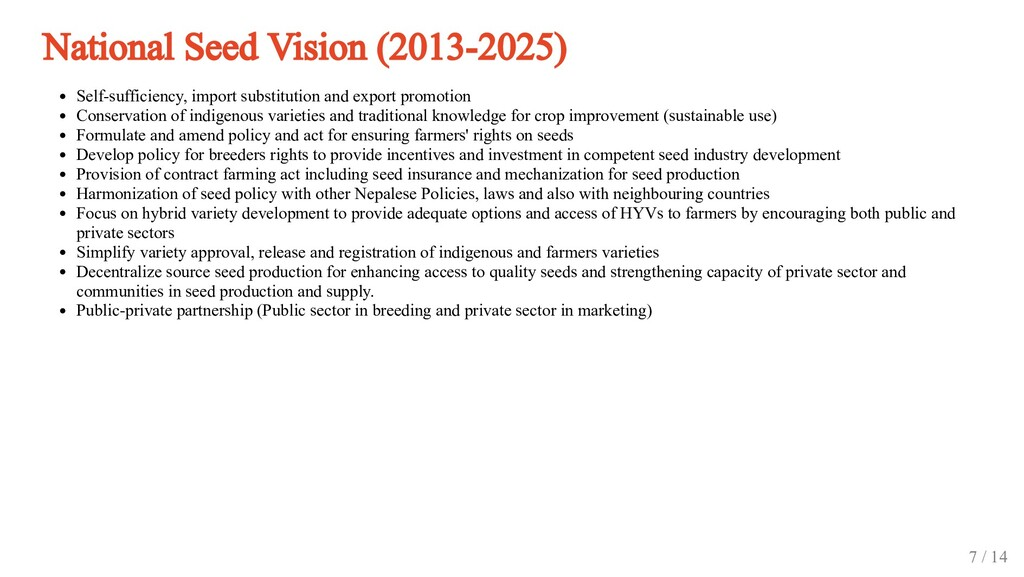National Seed Vision (2013-2025) Self-sufficien...