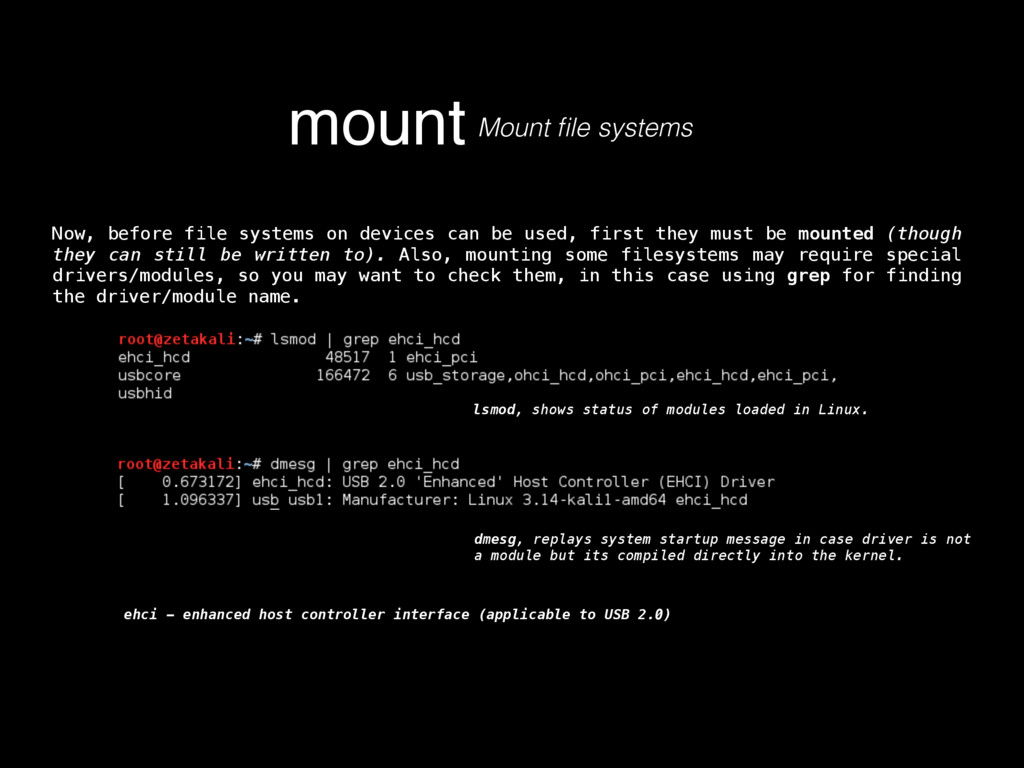 mount Mount file systems Now, before file system...